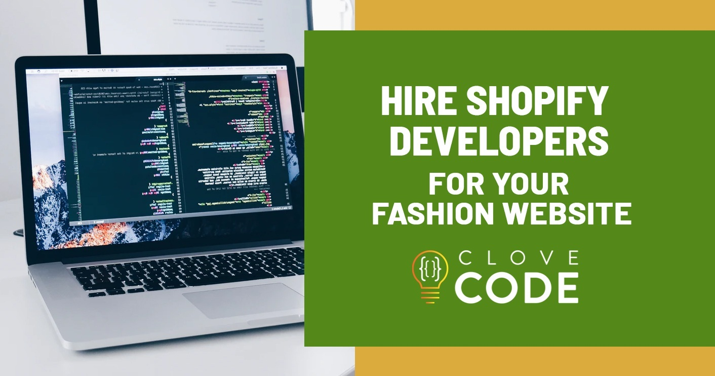 Hire Shopify Developers for Your Fashion Website